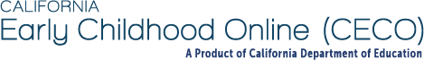 California Early Childhood Online (CECO) - A Product of California Department of Education